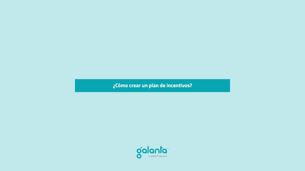 https://www.galanta.es/wp-content/uploads/2020/07/Galanta-como-crear-un-plan-de-incentivos-1280x720.png